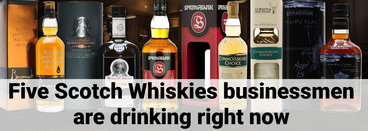 5 scotch whiskies business