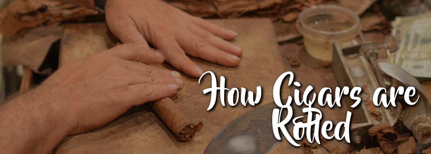 How Cigars are rolled banner