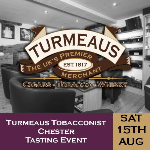 Turmeaus Chester Whisky & Cigar Tasting Event - 15/08/20
