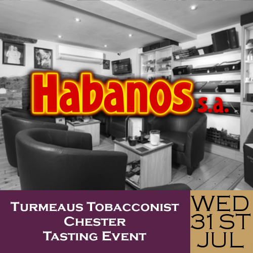 Turmeaus Chester Whisky & Cigar Tasting Event - 31/07/19