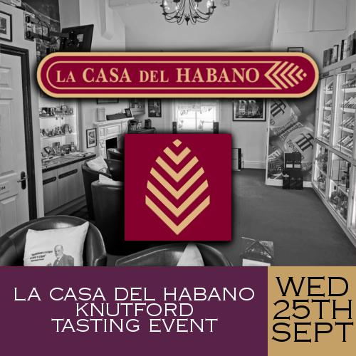 La Casa del Habano Knutsford Whisky and Cigar Tasting Event - 25/09/19