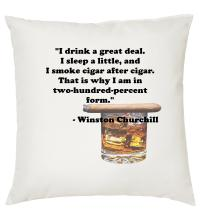 Churchill Smoke Drink Quote - Cigar Themed Cushion