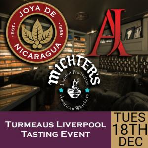 Turmeaus Liverpool Whisky & Cigar Tasting Event - 18/12/18