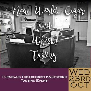 Turmeaus Knutsford Whisky and Cigar Tasting Event - 23/10/19