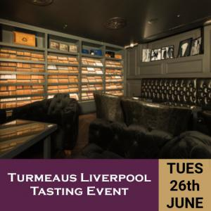 Turmeaus Liverpool Whisky & Cigar Tasting Event - 26/6/18