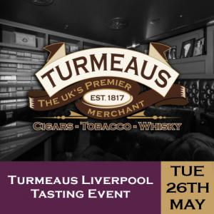 Turmeaus Liverpool Cigar and Whisky Tasting Event - 26/05/20
