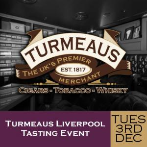 Turmeaus Liverpool Cigar and Whisky Tasting Event 03/12/19