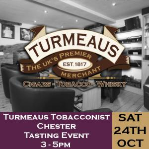 Turmeaus Chester Whisky & Cigar Tasting Event - 24/10/20
