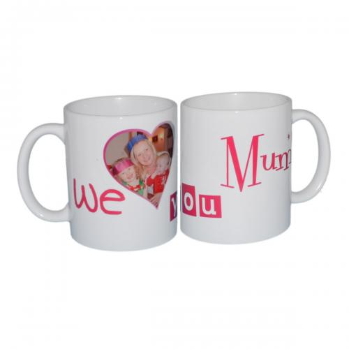 """We Love You Mum\"" Personalised Image Mug"