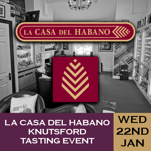 La Casa del Habano Knutsford Whisky and Cigar Tasting Event - 22/01/20